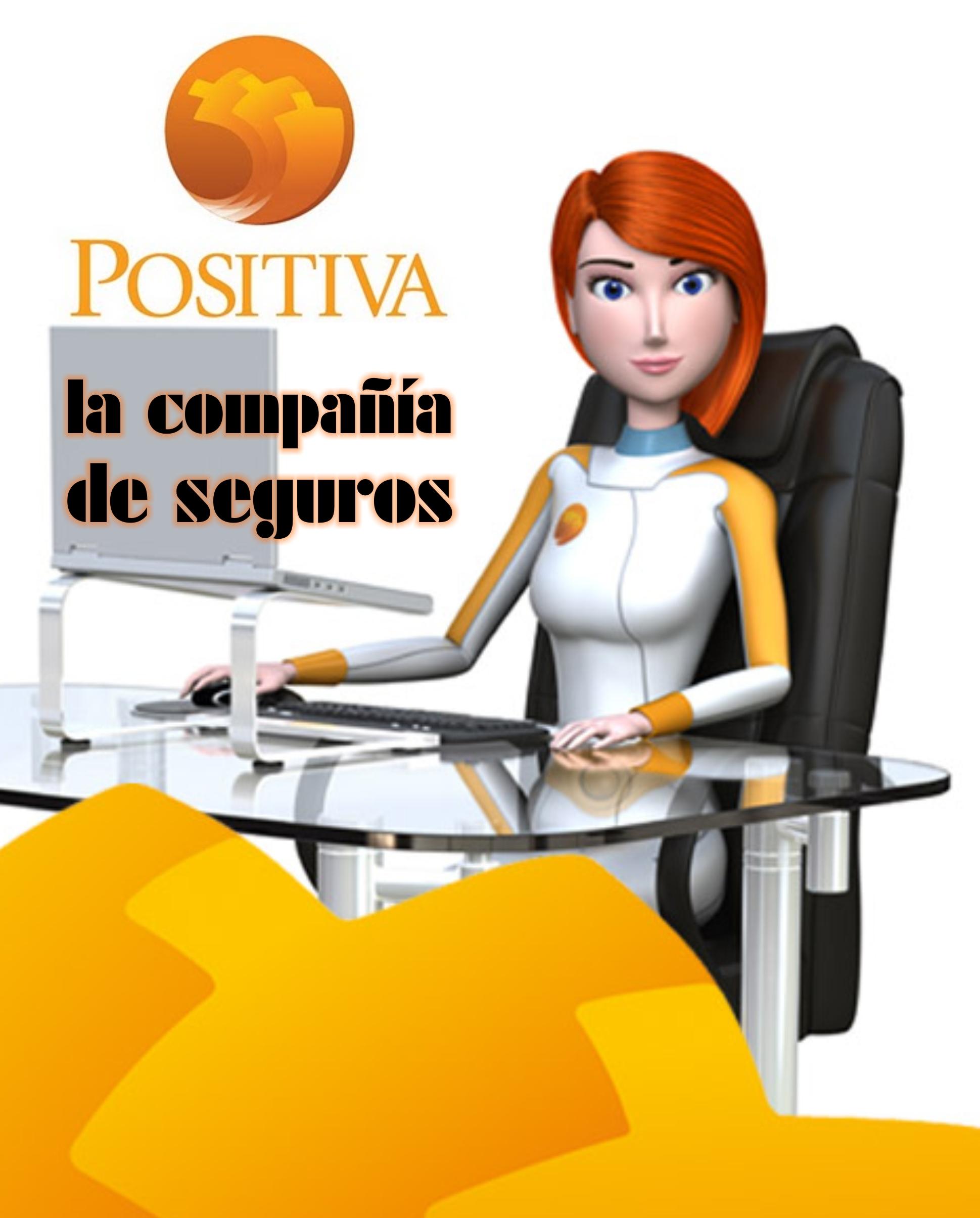 Positiva ARP, la compañía de seguros.