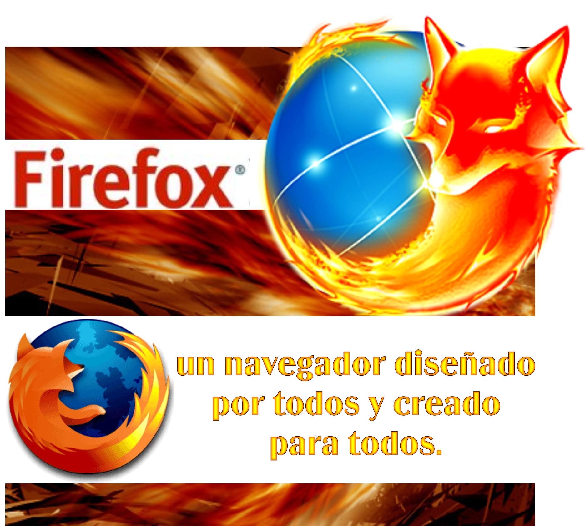 Mozilla FireFox, un navegador diseñado por todos y creado para todos.
