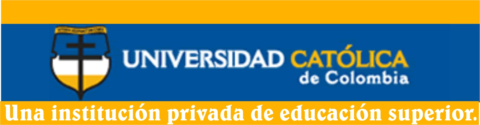 Universidad Catolica de Colombia, una institución privada de educación superior.