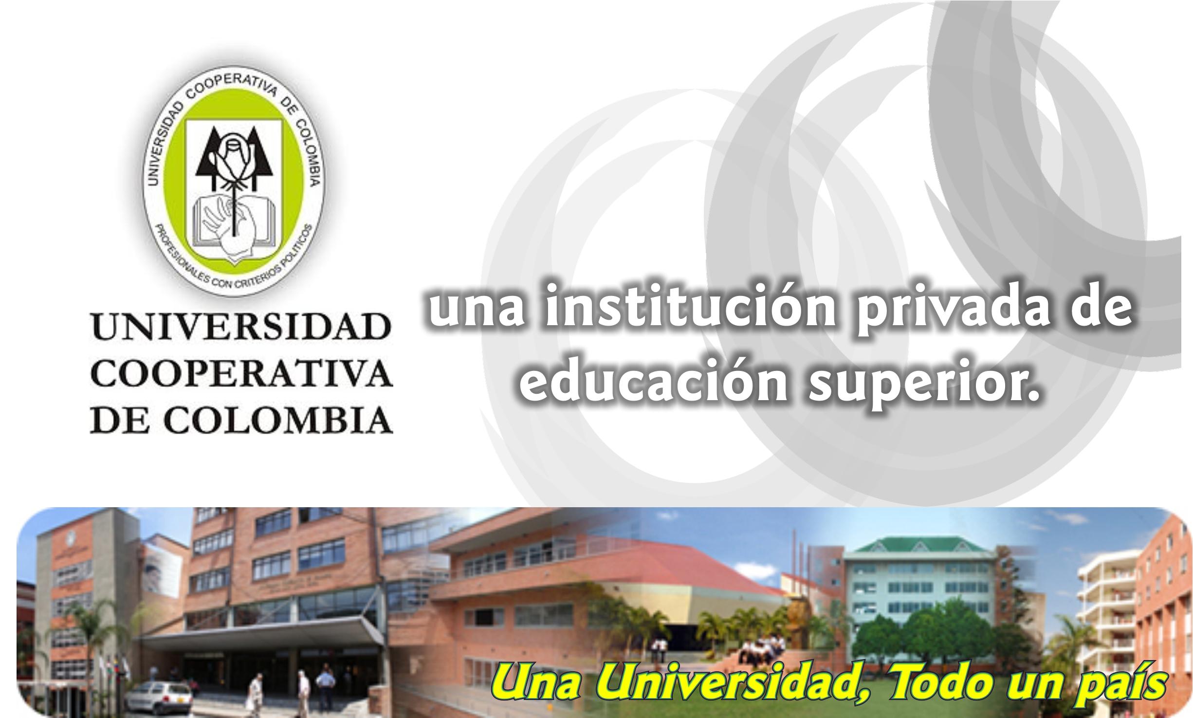 Universidad Cooperativa de Colombia, Una Universidad, Todo un pais