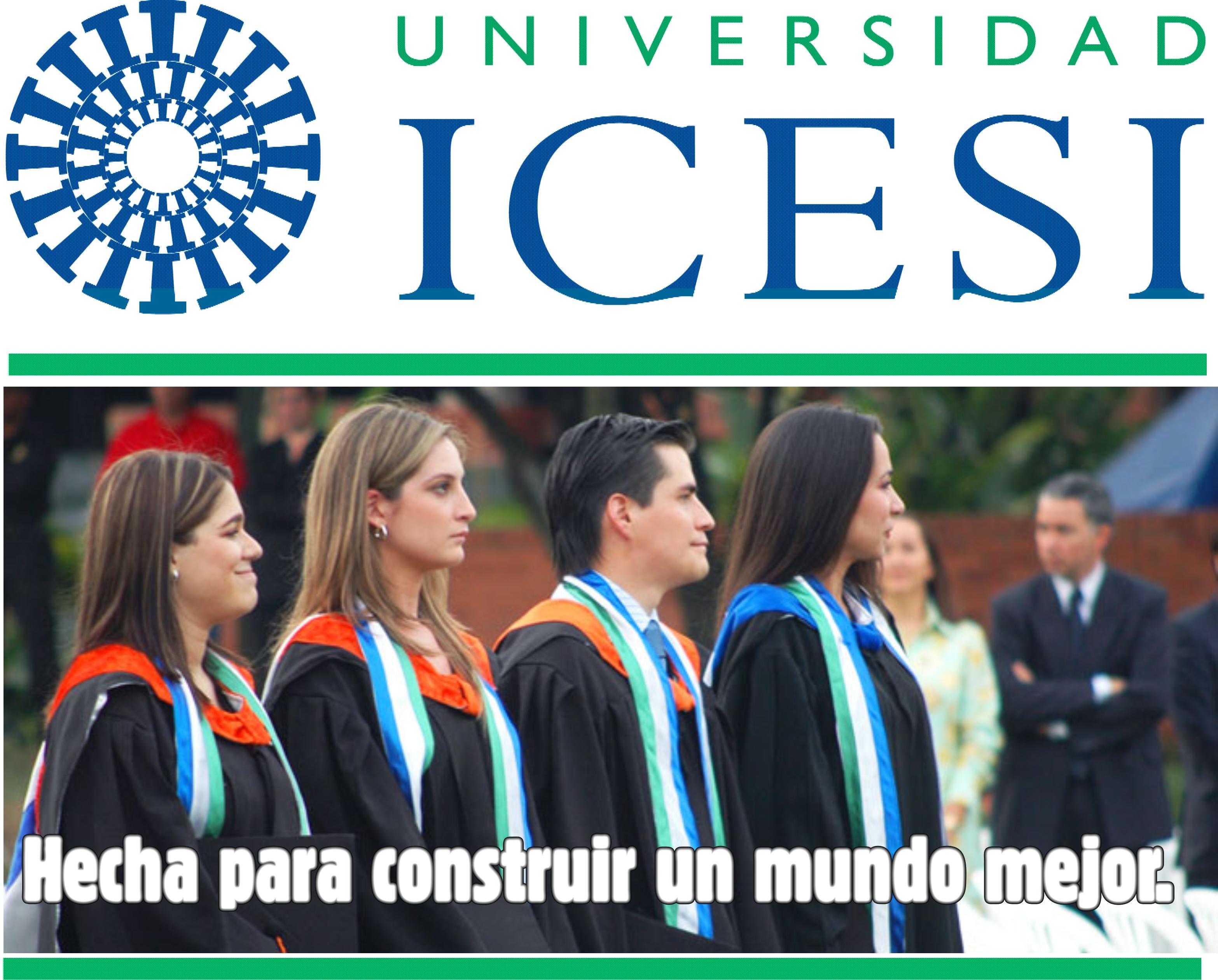 Universidad ICESI, hecha para construir un mundo mejor.