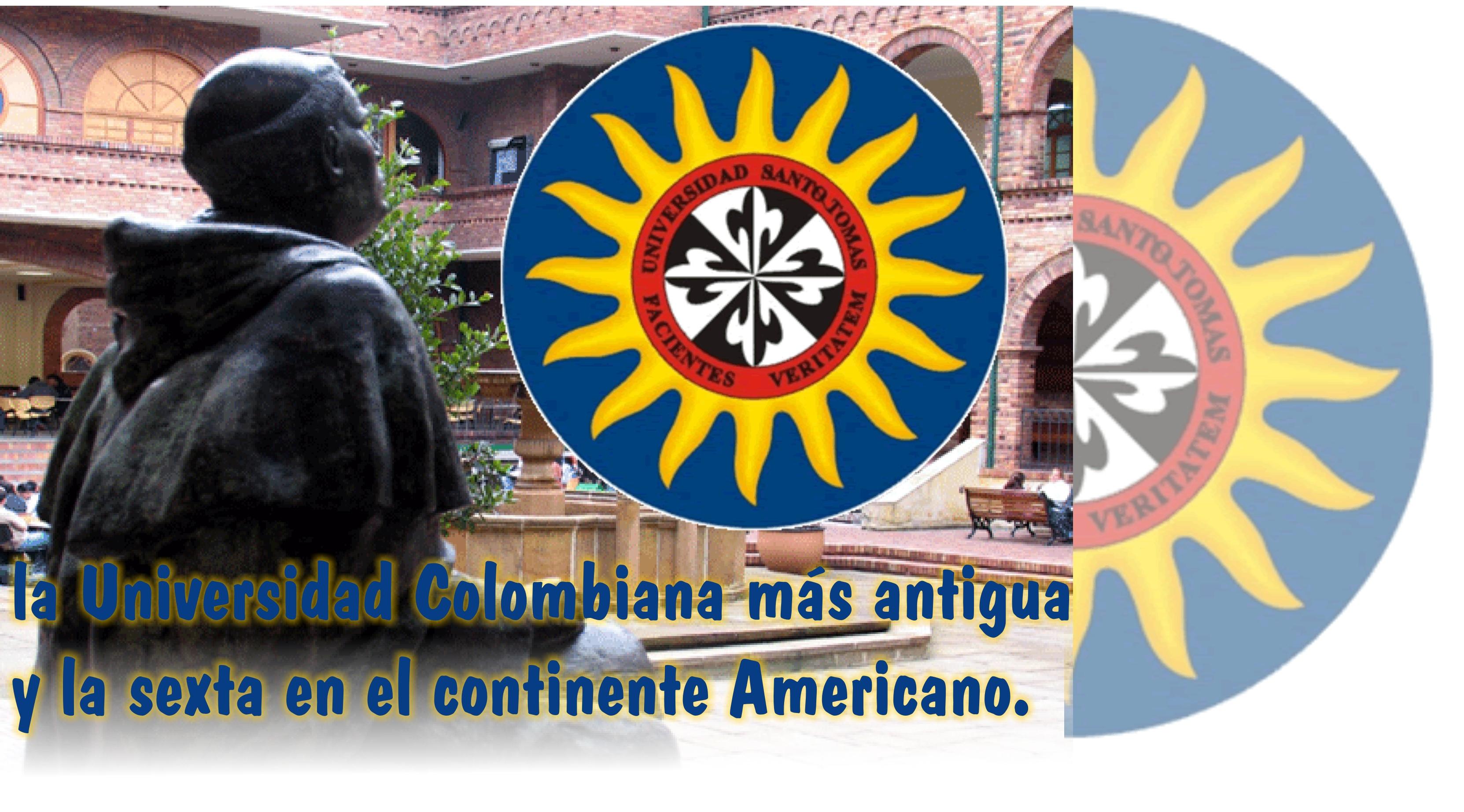 La Universidad Santo Tomas, la universidad Colombiana más antigua y la sexta en el continente Americano.