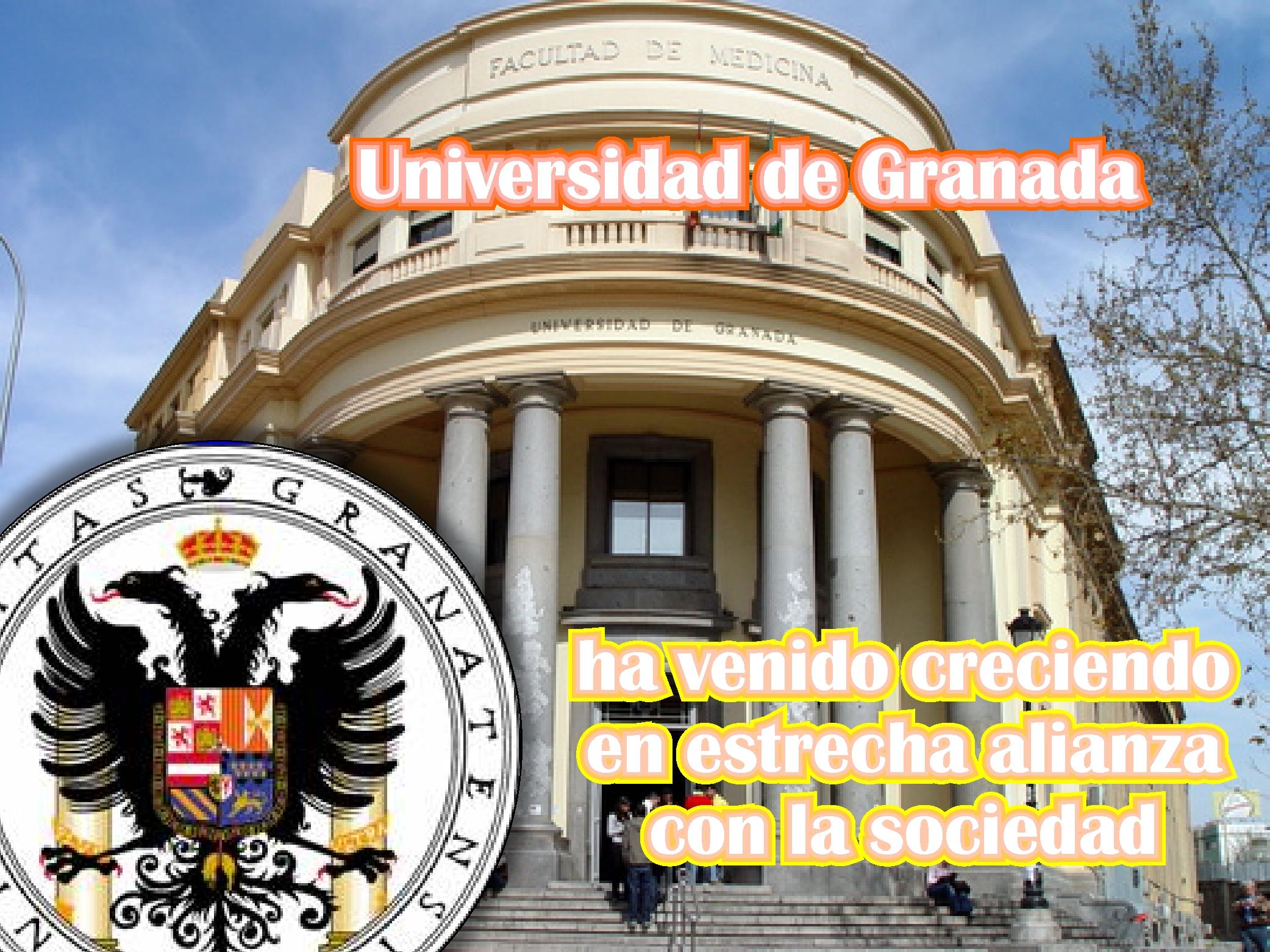 Universidad de Granada, ha venido creciendo en estrecha alianza con la sociedad