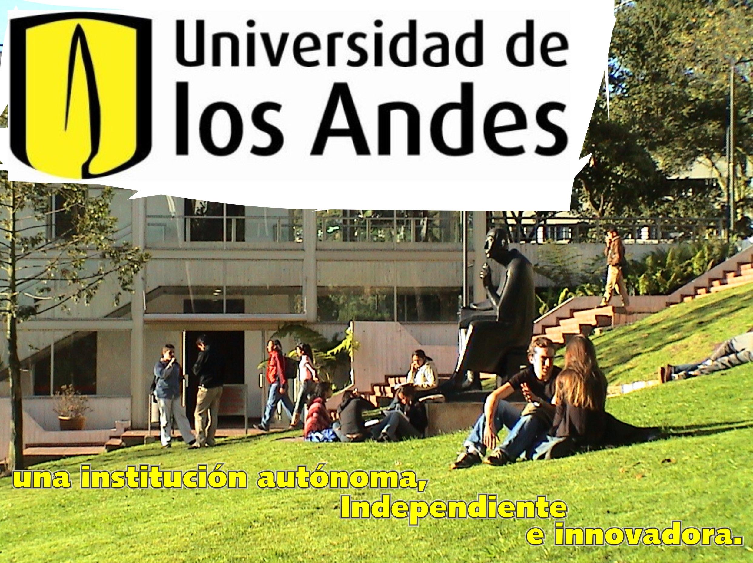 Universidad de los Andes, una institución autónoma, independiente e innovadora.