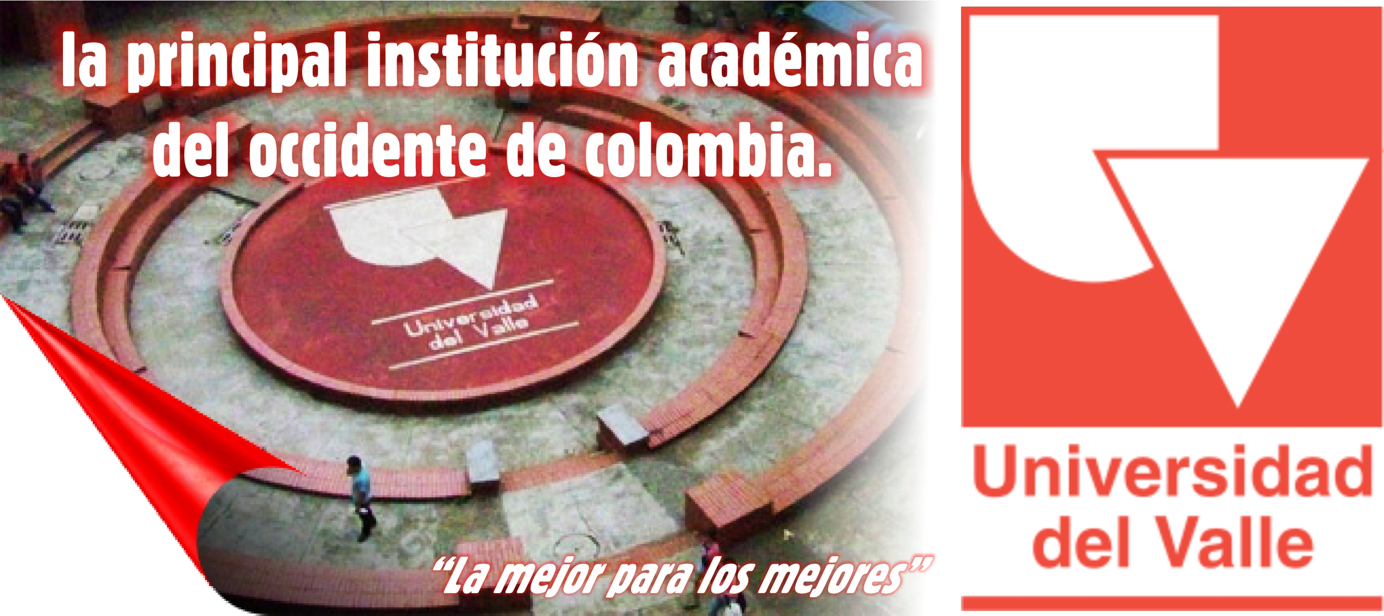 Universidad del Valle, la principal institución académica del occidente de colombia.