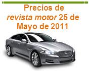 Precios de la revista motor 25 de Mayo de 2011