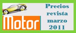Precios de la revista motor mes de Marzo 2011