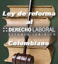 Reformas al código laboral en Colombia