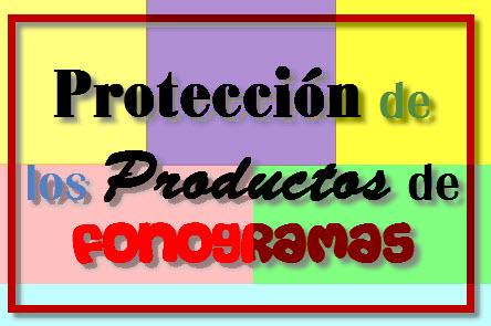 Convenio para la Protección de los Productos de Fonogramas