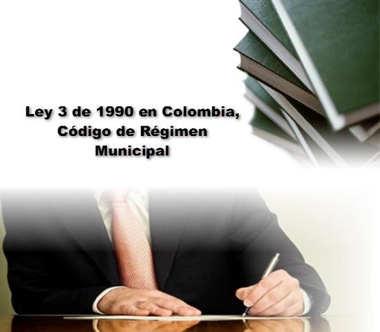 Ley 3 de 1990 en Colombia, Código de Régimen Municipal