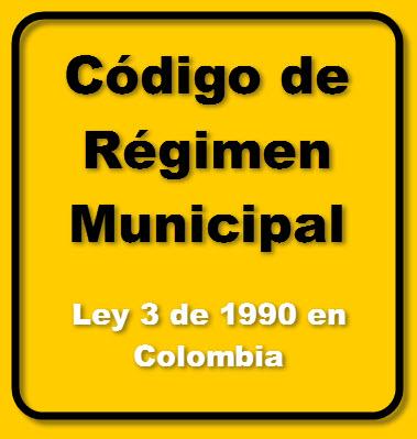 Ley General o Código de Régimen Municipal