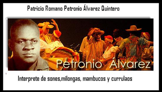 Honor al interprete Patricio  Romano  Petronio  álvarez  Quintero