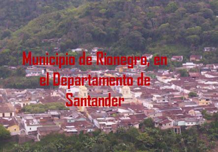 Municipio de Rionegro, en el Departamento de Santander