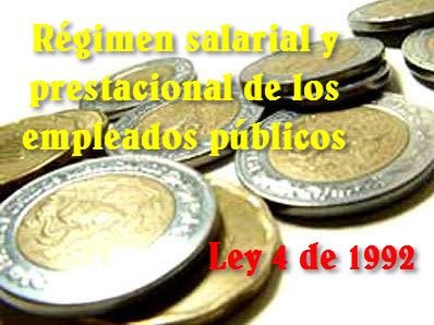 Régimen salarial y prestacional de los empleados públicos