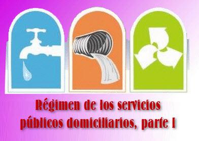 Régimen de los servicios públicos domiciliarios, parte I