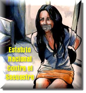 Ley General o Estatuto Nacional Contra el Secuestro