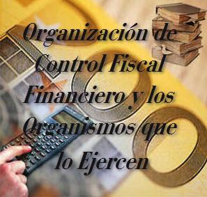 Ley General para la Organización de Control Fiscal Financiero y los Organismos que lo Ejercen