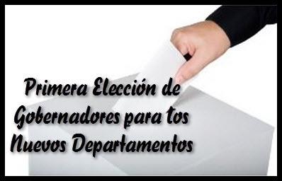 Ley General de la Primera Elección de Gobernadores para los Nuevos Departamentos