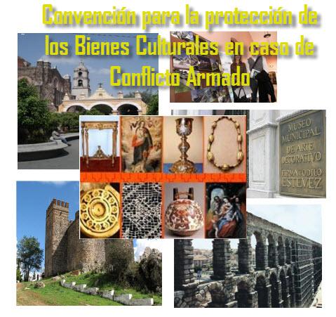 Convención para la protección de los Bienes Culturales en caso de Conflicto Armado