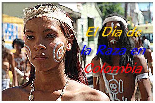El Dia de la Raza en Colombia