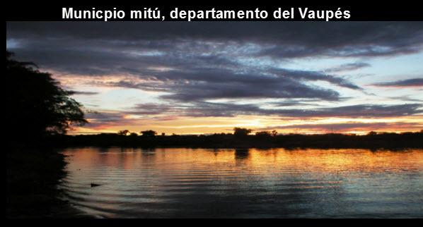 Municipio de Mitú,Departamento del Vaupés