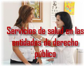Ley General de los Servicios de salud en las entidades de derecho público