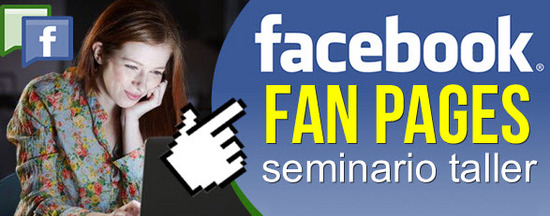 Seminario - Taller virtual, Facebook Fan Pages