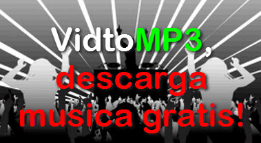 VidtoMP3, descarga musica gratis!