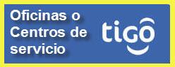 Oficinas o Centros de Servicio Tigo, ciudad: Bucaramanga Santander – Colombia