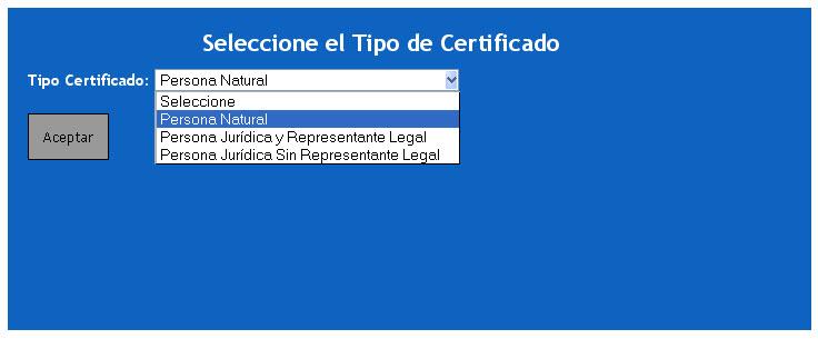 Seleccione tipo de certificado