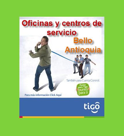 Oficinas y Centros de Atención Tigo en Bello Antioquia