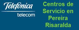 Oficinas y centros de servicio de Telefonica Telecom, ciudad: Pereira Risaralda – Colombia