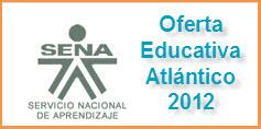OFERTA EDUCATIVA DEL SENA PARA EL 2012 EN EL ATLÁNTICO