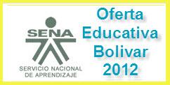 OFERTA EDUCATIVA DEL SENA PARA EL 2012 EN BOLIVAR