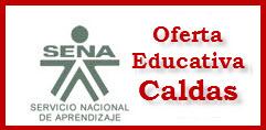 OFERTA EDUCATIVA DEL SENA PARA EL 2012 EN CALDAS