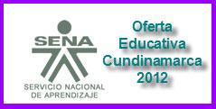 OFERTA EDUCATIVA DEL SENA PARA EL 2012 – CUNDINAMARCA