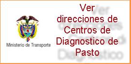 Direcciones de Centros de Diagnosticos ó CDA en Pasto Nariño