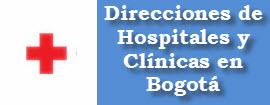 Direcciones de Clinicas y Hospitales en Bogotá – Colombia