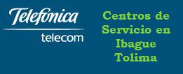 Oficinas y centros de servicio de Telefonica Telecom, ciudad: Ibague Tolima – Colombia