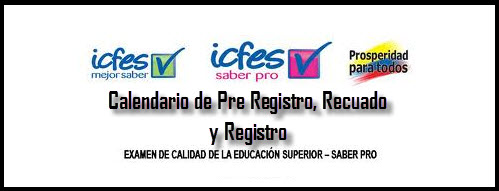 Calendario de Exámenes y tarifas ICFES Saber PRO