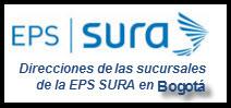 Direcciones de las Sucursales de la EPS SURA en Bogotá