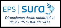 Direcciones de las Sucursales de la EPS SURA en Cali