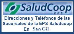 Direcciones y Teléfonos de las Sucursales de la EPS Saludcoop en San Gil