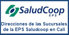 Direcciones de las Sucursales de la EPS Saludcoop en Cali
