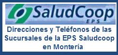 Direcciones y Teléfonos de las EPS de Saludcoop en Montería