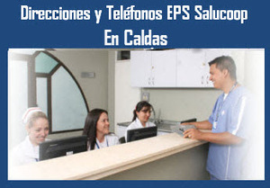Sucursales EPS Saludcoop en Caldas