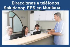 Sucursales EPS Saludcoop en Monteria