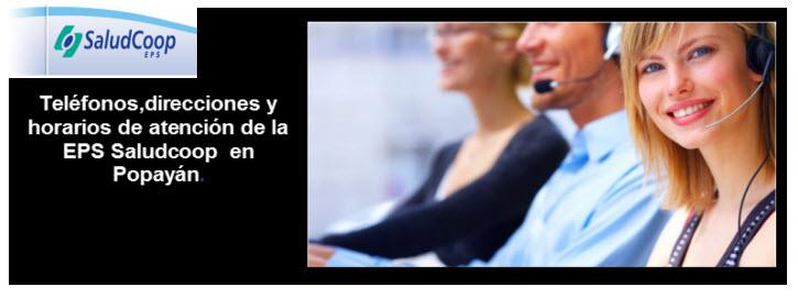 Teléfonos y horarios de atención EPS Saludcoop en Popayán