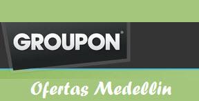 Groupon Medellin, groupones promociones del dia