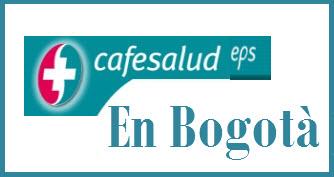 Direcciones y Teléfonos de las sucursales Cafesalud EPS en Bogotá.